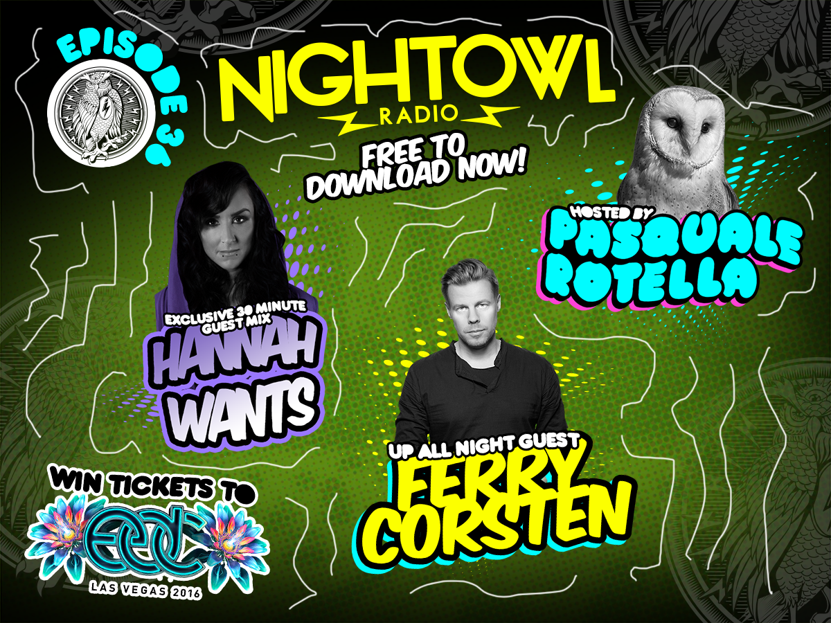 Stream: 'Night Owl Radio' 036 ft. Hannah Wants and Ferry Corsten